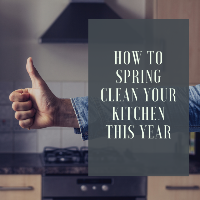 How to Spring Clean Your Kitchen This Year